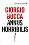 Giorgio Bocca, Annus horribilis (Feltrinelli, 2010)