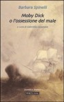 Moby Dick o l'ossessione del male (Ed. Morcelliana, 2010)