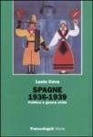 Spagne 1936-1939. Politica e guerra civile (Franco Angeli, 2010)